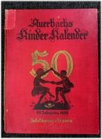 Auerbachs Deutscher Kinder-Kalender auf das Jahr 1932 . Eine Festgabe für Knaben und Mädchen jeden Alters.