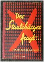 Der Staatsbürger fragt : Staatsbürger-Lexikon