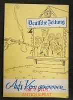 Aufs Korn genommen : Das Jahr 1960 in der Karikatur der Deutschen Zeitung.