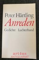Anreden : Gedichte aus den Jahren 1972 - 1977.