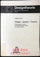 Design - System - Theorie : Überlegungen zu einem systemtheoretischen Modell von Design-Theorie.