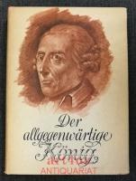 Der allgegenwärtige König : Friedrich der Große im Kabinett und auf Inspektionsreisen.