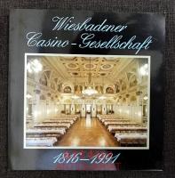 175 Jahre Wiesbadener Casino-Gesellschaft : 1816 - 1991.
