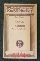 A. E. Brehm : Nagetiere; Insektenfresser ;  Hrsg. von Carl W. Neumann.