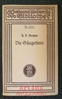 A. E. Brehm : Die Säugetiere ;  Hrsg. von Carl W. Neumann.