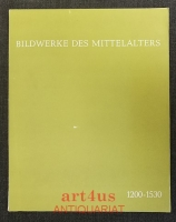 Bildwerke des Mittelalters : 1200 - 1530. Aus e. Privatsammlung. Ausstellung im Hess. Landesmuseum in Darmstadt, 5. Okt. - 24. Nov. 1968. [Ausstellungskatalog].