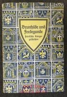 Brunhilde und Fredegunde : Fränkische Königsgeschichten : Nach Gregor von Tours und anderen Quellen bearbeitet.