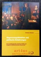 Abgrenzungsdebatten und politische Bekehrungen : die Sozialdemokratie zwischen Politik und Religion im Wilhelminischen Kaiserreich.