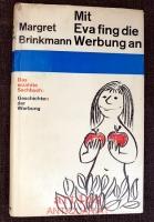 Mit Eva fing die Werbung an : Geschichte der Werbung.