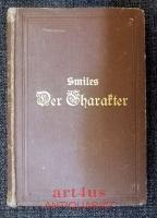 Der Charakter : Aus dem Englischen von Hans Helling.