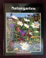 Naturgarten : Time-Life Gartenpraxis.