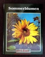 Sommerblumen : Time-Life Gartenpraxis.