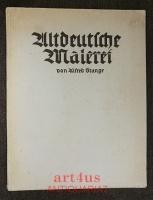 Altdeutsche Malerei : Mit einer Einführung