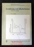 Ernährung und Alkoholismus : Vorträge d. Symposiums in Zürich, 17. u. 18. Oktober 1974 = Nutrition and alcoholism.