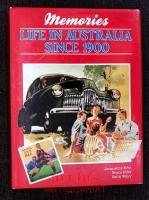Memories : Life in Australia since 1900.