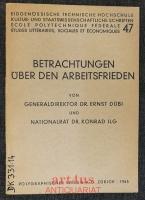 Betrachtungen über den Arbeitsfrieden : 2 Vorträge.