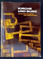 Kirche und Burg in der Archäologie des Rheinlandes : Ausstellung im Rhein. Landesmuseum, Bonn, 31. Okt. - 31. Dez. 1962.