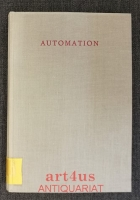 Automation : Die zweite industrielle Revolution.