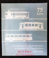75 Jahre Gesellschaft für Straßenbahnen im Saartal AG - Saarbrücken : 1892-1967.
