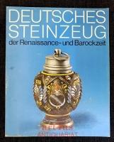 Deutsches Steinzeug der Renaissance- und Barockzeit : 23.9. - 25.11.1979 Hetjens-Museum, Dt. Keramikmuseum.