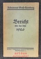 Arbeiterrat Groß-Hamburg : Bericht über das Jahr 1926.
