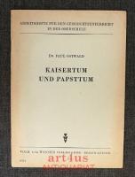 Kaisertum und Papsttum.
