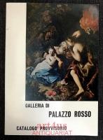 Catalogo Provvisorio della Galleria di Palazzo Rosso : Terza Edizione a Cura della Direzione Belle Arti.