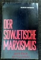 Der sowjetische Marxismus.