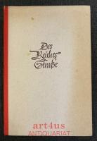 Des Reiches Straße : Der Weg der deutschen Kultur vom Rhein nach Osten, dargestellt auf der Strecke Frankfurt-Berlin.