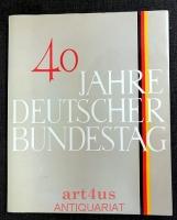 40 [Vierzig] Jahre Deutscher Bundestag.