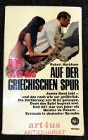 007 James Bond auf der griechischen Spur : Roman.