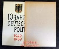 10 Jahre deutsche Politik 1949 - 1959