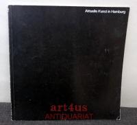 Aktuelle Kunst in Hamburg : Kunsthaus Hamburg vom 5. April - 5. Mai 1968 : Galerie im Centre und Kunstverein Göttingen vom 12. Mai - 5. Juni 1968.