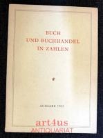 Buch und Buchhandel in Zahlen : Ausgabe 1963