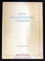 Buch und Buchhandel in Zahlen : Ausgabe 1964