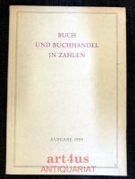 Buch und Buchhandel in Zahlen : Ausgabe 1959
