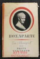 Bonaparte : Ein Schauspiel