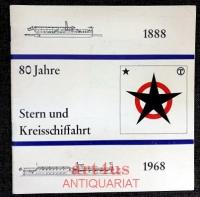 80 Jahre Stern und Kreisschiffahrt : 1888 - 1968 : Eine Berliner Dampfergeschichte.