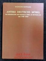 Antike deutsche Möbel : bürgerliche und rustikale Möbel in Deutschland : 1700 bis 1840.