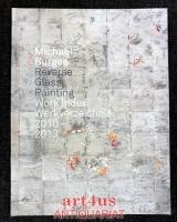 Reverse Glass Painting : Work Index : Werkverzeichnis : 2010 - 2013