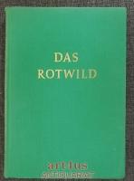 Das Rotwild : Naturgeschichte, Hege und Jagd.