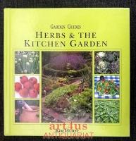Herbs & The Kitchen Garden