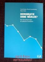 Demokratie ohne Wähler? : neue Herausforderungen der politischen Partizipation.