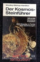 Der Kosmos-Steinführer : Minerale, Gesteine, Fossilien ;  Bestimmungsbuch.