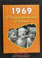 1969 : ein ganz besonderer Jahrgang.
