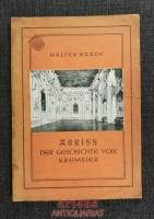 Abriss der Geschichte der Stadt Kremsier bis 1850.
