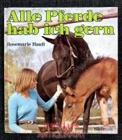 Alle Pferde hab` ich gern.