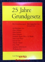 25 Jahre Grundgesetz : ein Zwischenzeugnis.