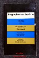 Biographisches Lexikon : Politiker aus aller Welt.