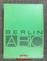 Berlin-ABC : Herausgegeben im Auftrage des Presse- und Informationsamtes des Landes Berlin.